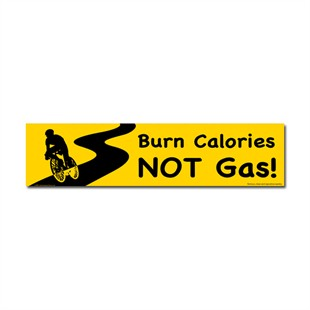 &quot;Burn Calories Not Gas&quot; Cycling Car Magnet