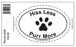 """Hiss Less Purr More"" Bumper Sticker Decal - Oval"