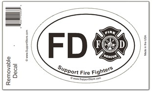 Support Fire Department Firefighters Decal - Oval
